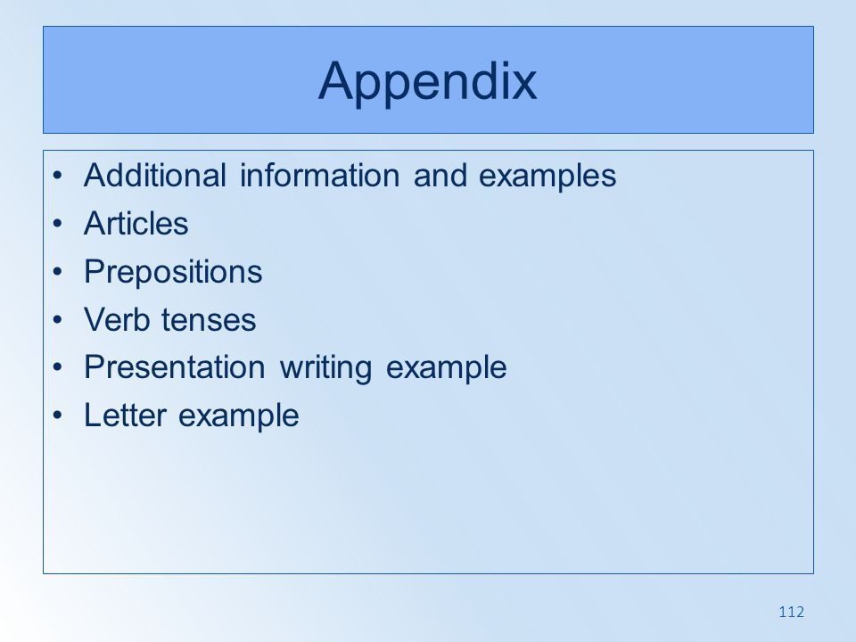 Appendix Additional information and examples Articles Prepositions