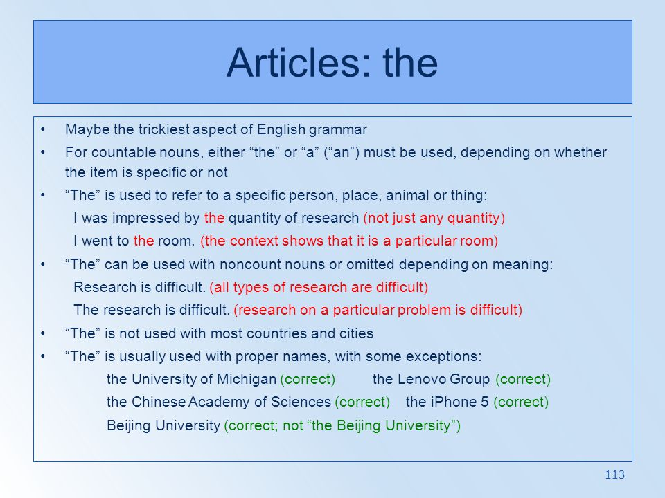 Articles: the Maybe the trickiest aspect of English grammar