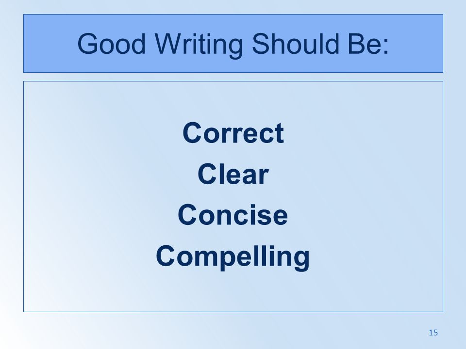 Good Writing Should Be: