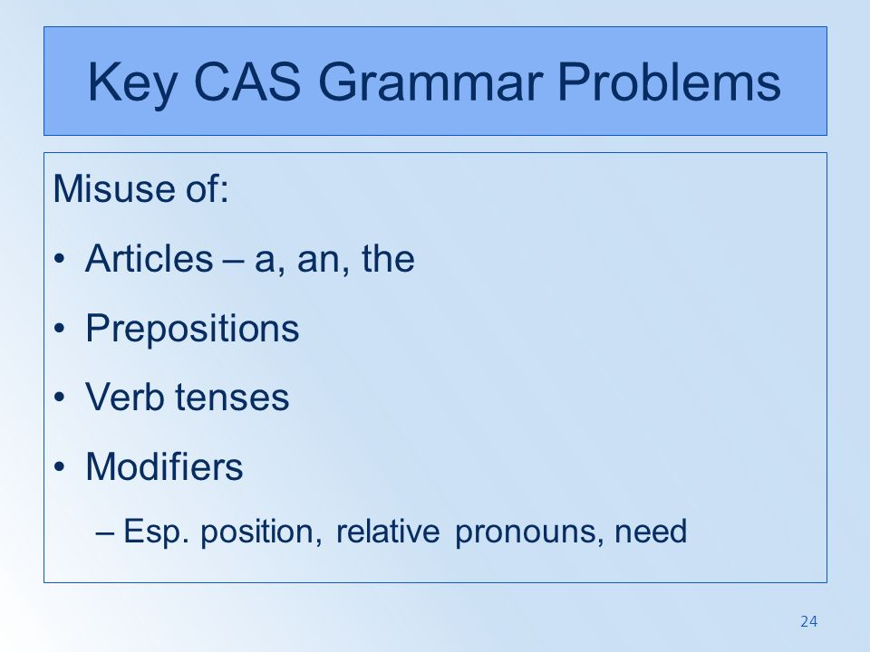 Key CAS Grammar Problems