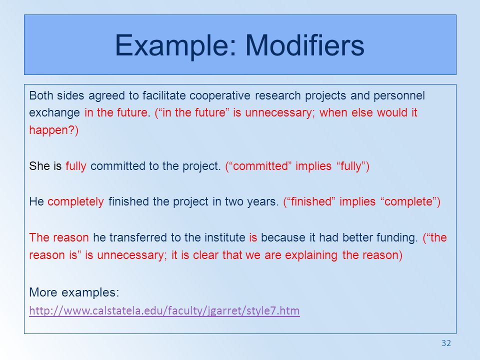 Example: Modifiers More examples: