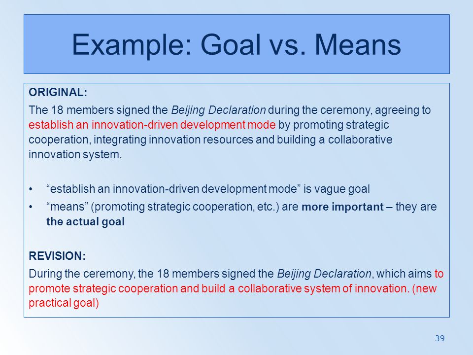 Example: Goal vs. Means ORIGINAL: