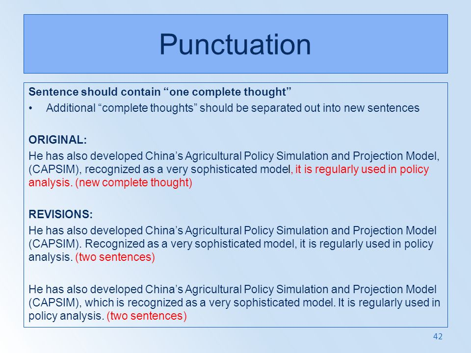 Punctuation Sentence should contain one complete thought