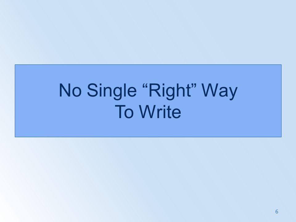 No Single Right Way To Write