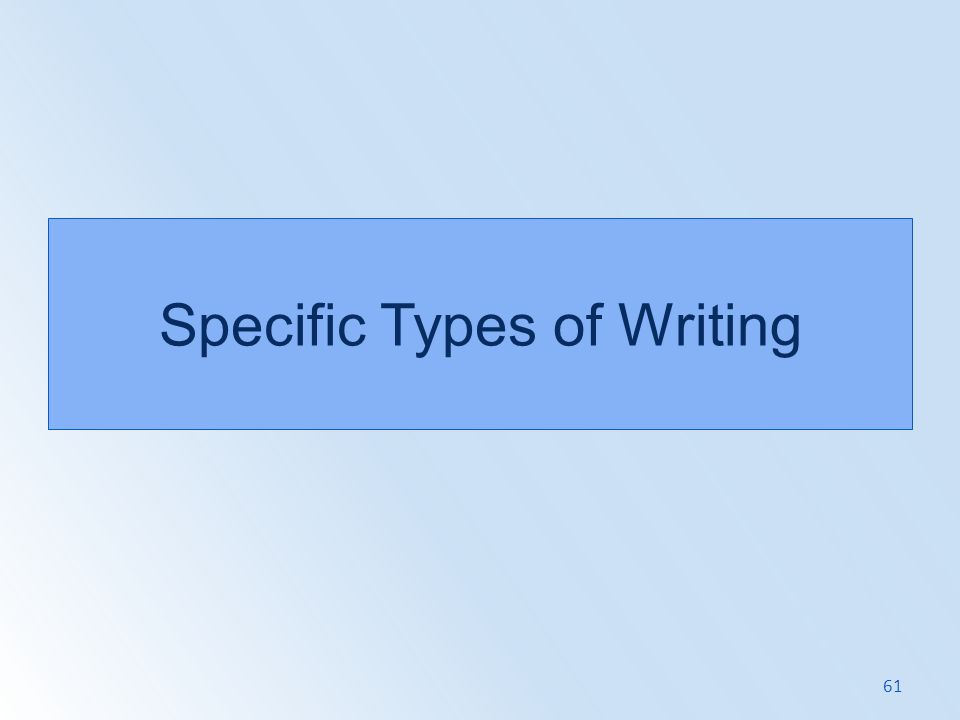 Specific Types of Writing