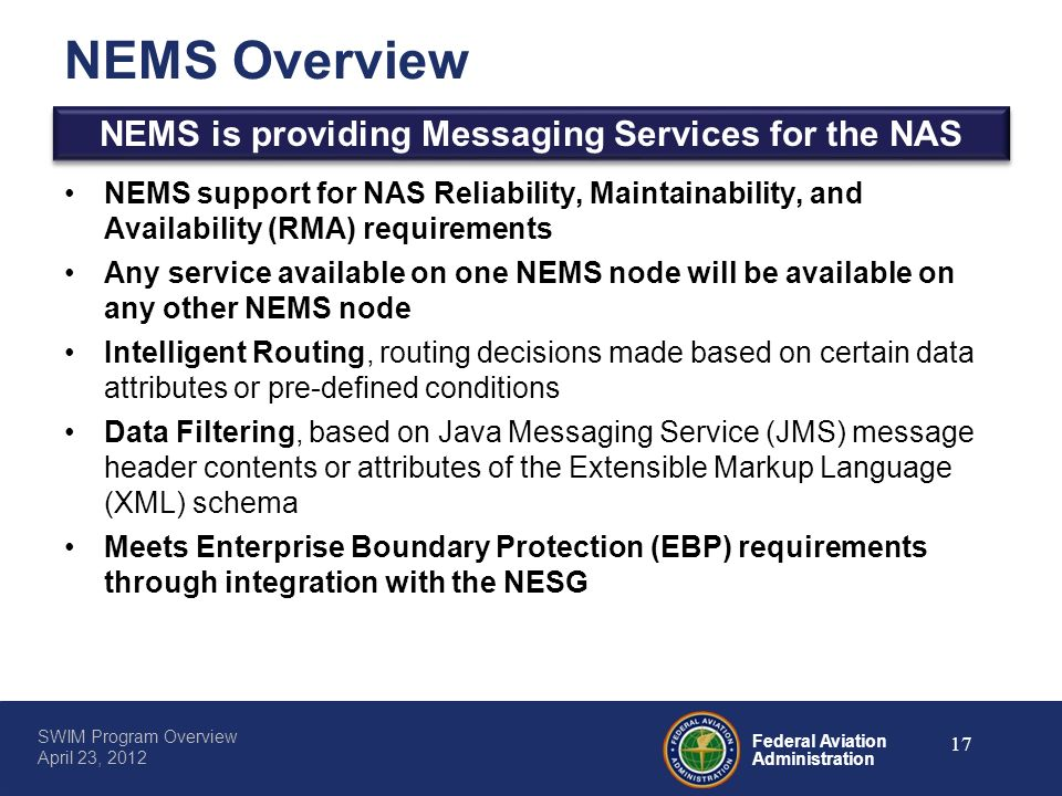 NEMS is providing Messaging Services for the NAS