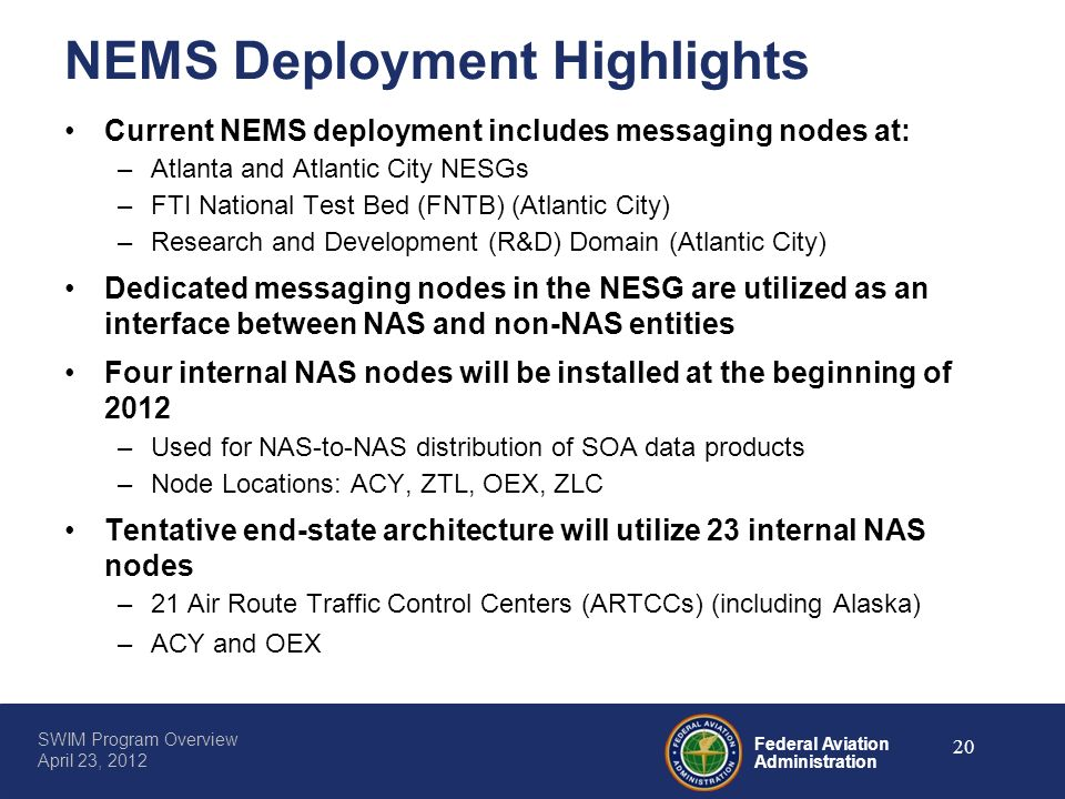 NEMS Deployment Highlights