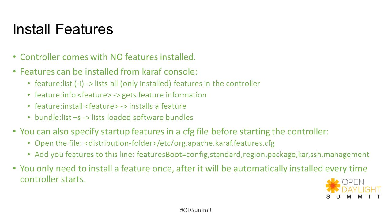 Install Features Controller comes with NO features installed.
