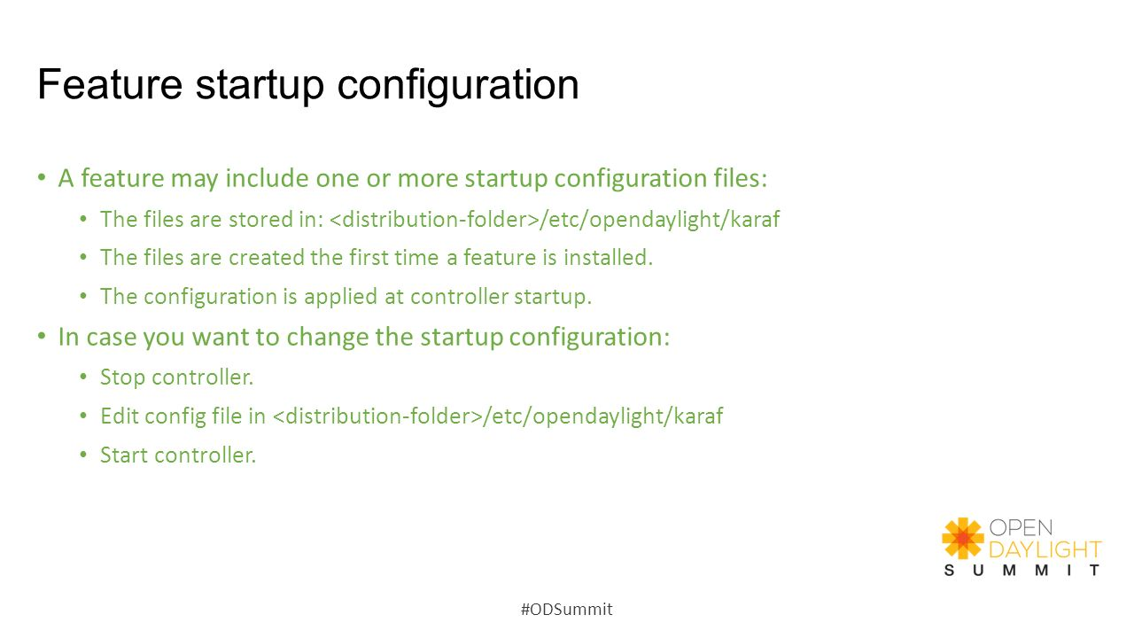 Feature startup configuration
