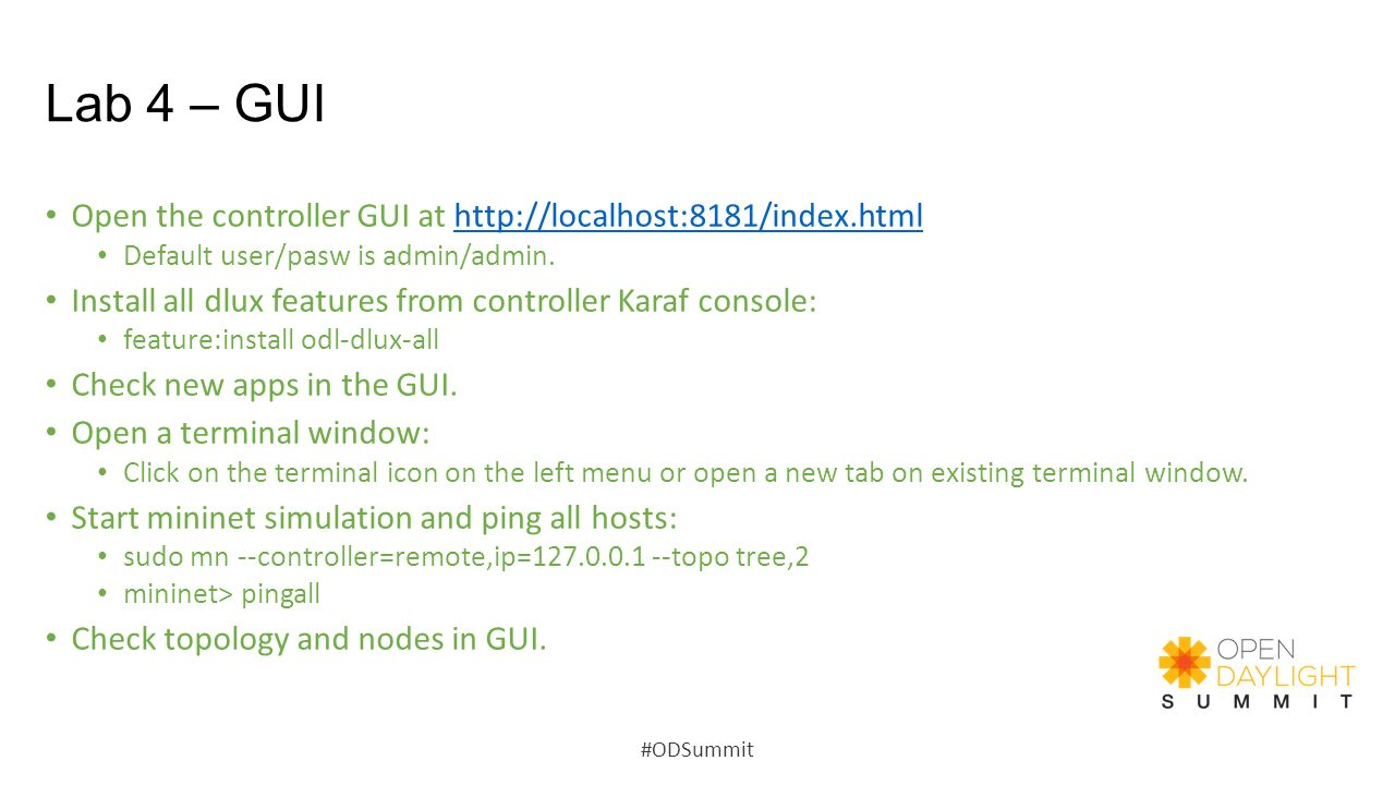 Lab 4 – GUI Open the controller GUI at   Default user/pasw is admin/admin.