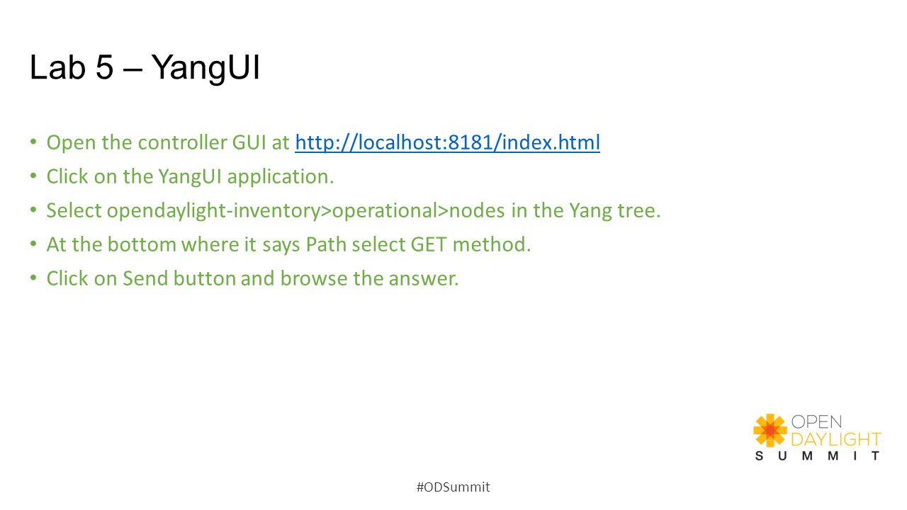 Lab 5 – YangUI Open the controller GUI at   Click on the YangUI application.