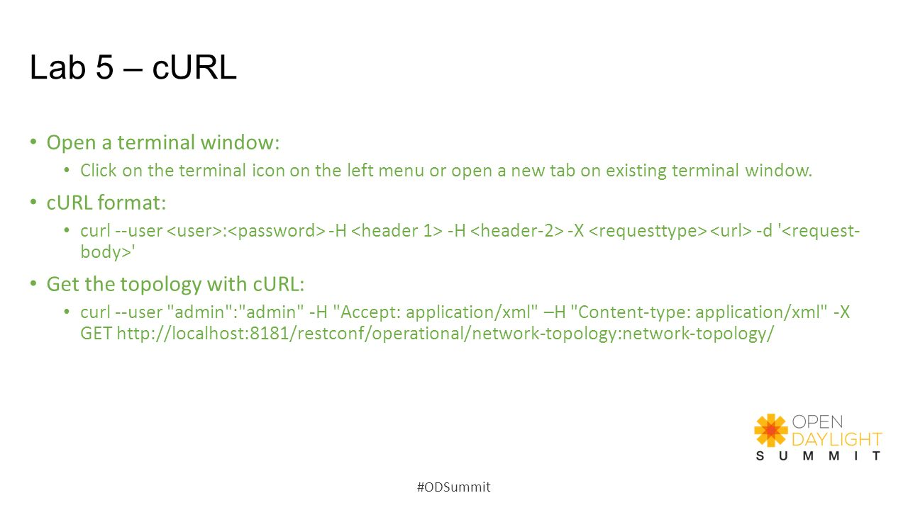 Lab 5 – cURL Open a terminal window: cURL format: