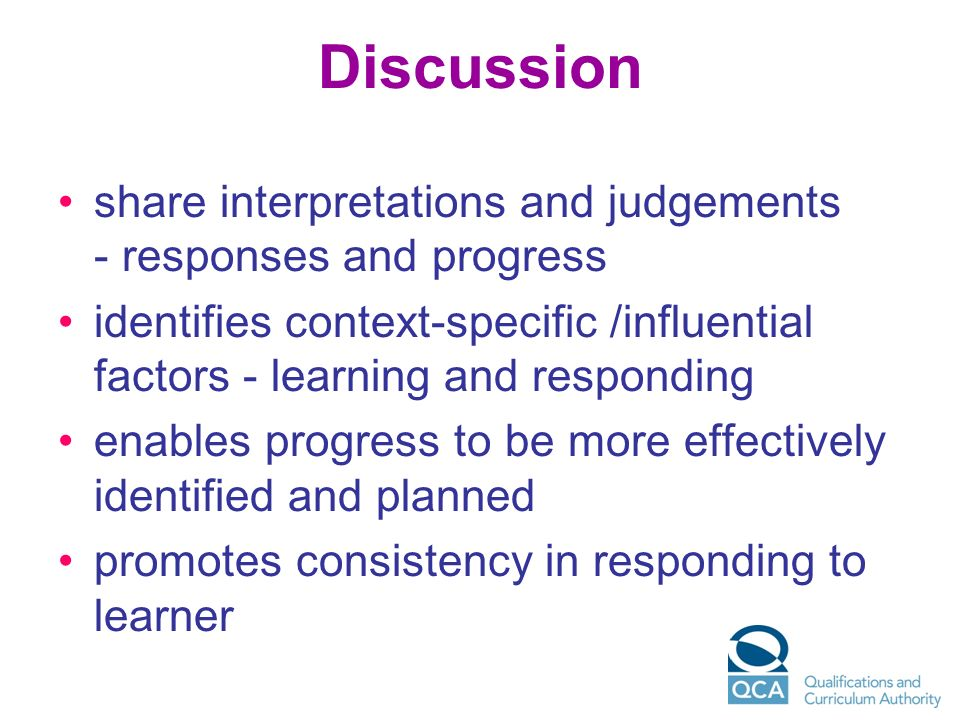 Discussion share interpretations and judgements - responses and progress.