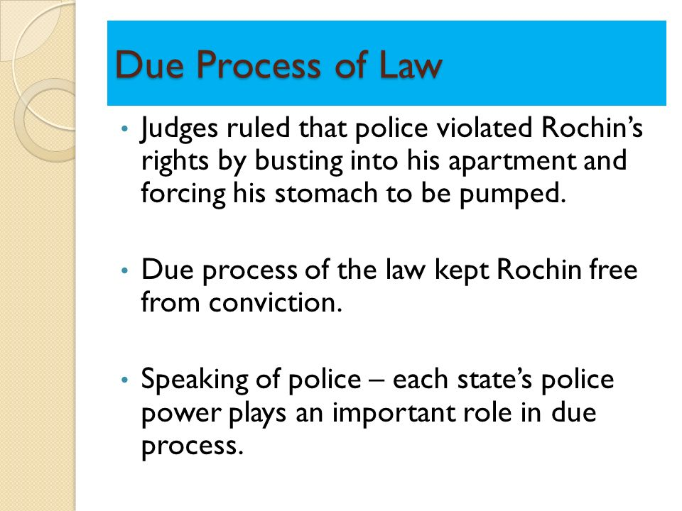 "due process of law essay Due process of law essay due process of law in our without the due process of law"" the due process clause was made applicable to states government in malloy v."