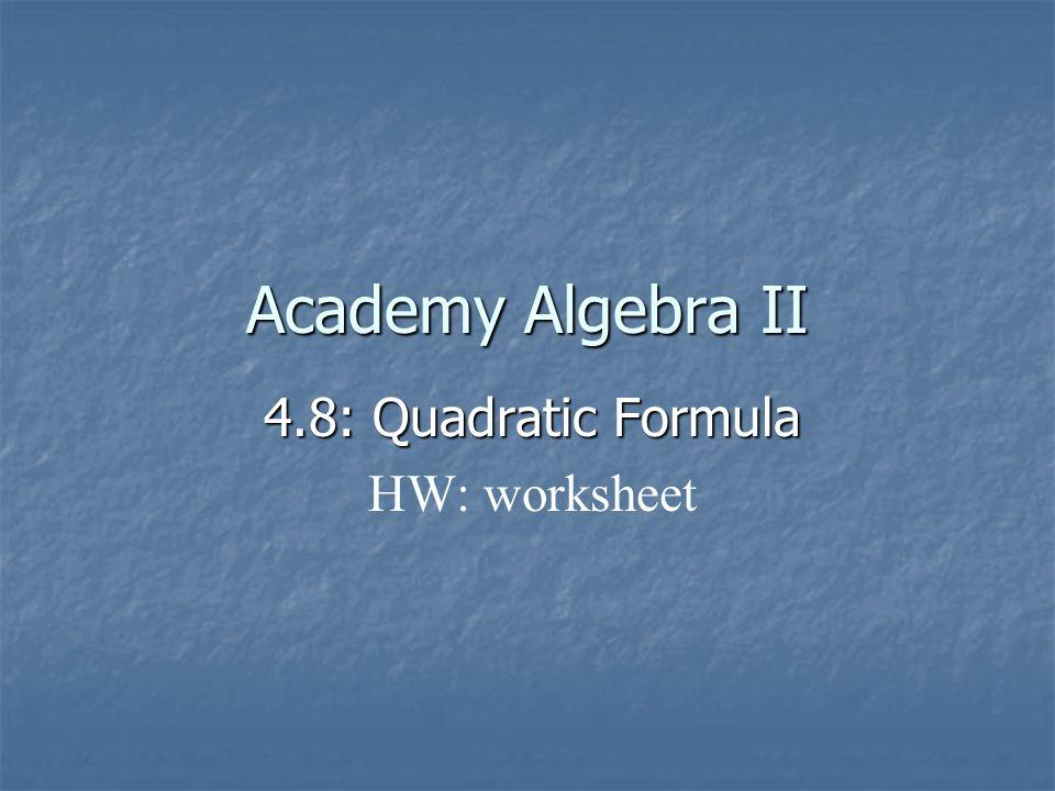48 Quadratic Formula HW worksheet ppt download – Quadratic Worksheet