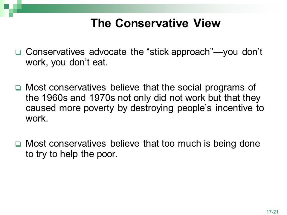 poverty from conservative point of view They aren't ready to hear this yet, but the anti-poverty activists who work tirelessly  to promote the  but their feelings are not the point  it would also be easy to  stay the course, hoping the conservatives will see the light.