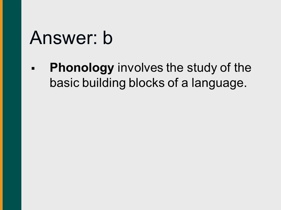"""an analysis of the building blocks of language Because they are the basic building blocks of language and they are the units of   """"sources"""" refers to finding information about words from analyzing the words ."""