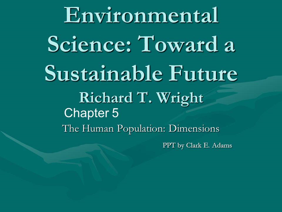 environmental science toward a sustainable future richard t wright