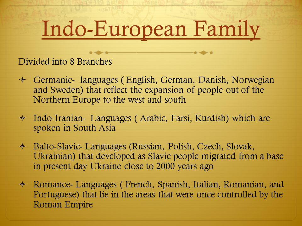 Indo-European Family Divided into 8 Branches
