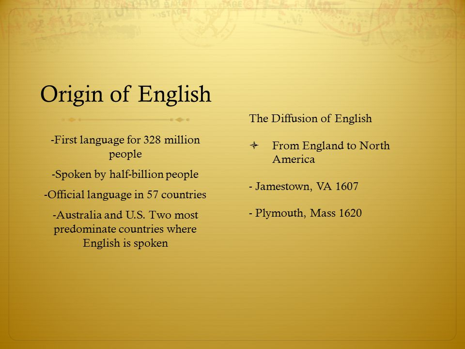 Origin of English The Diffusion of English