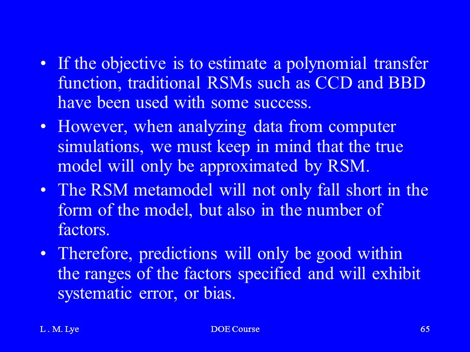 rsm using ccd method Abstract response surface optimization using jmp@ software melvin t alexander, qualistics, baltimore, md response surface methodology (rsm) is a.