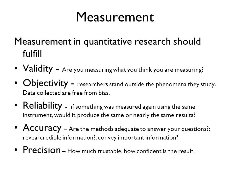 quantitative research reliability and validity