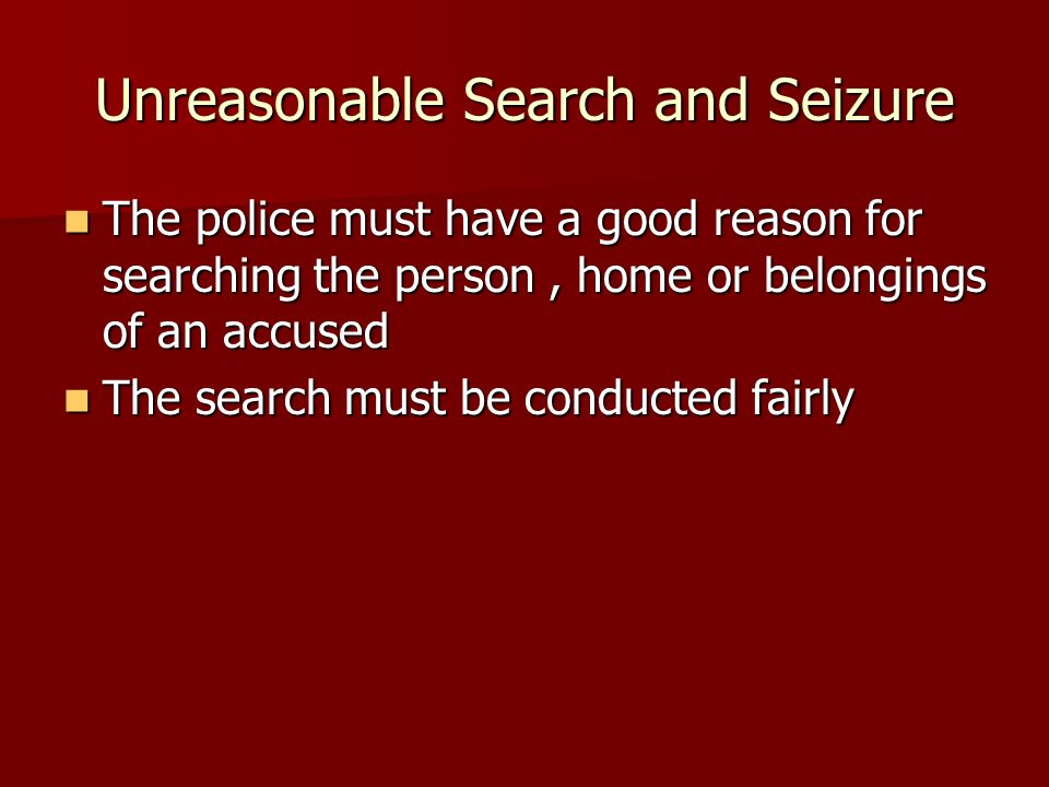 Unreasonable Search and Seizure