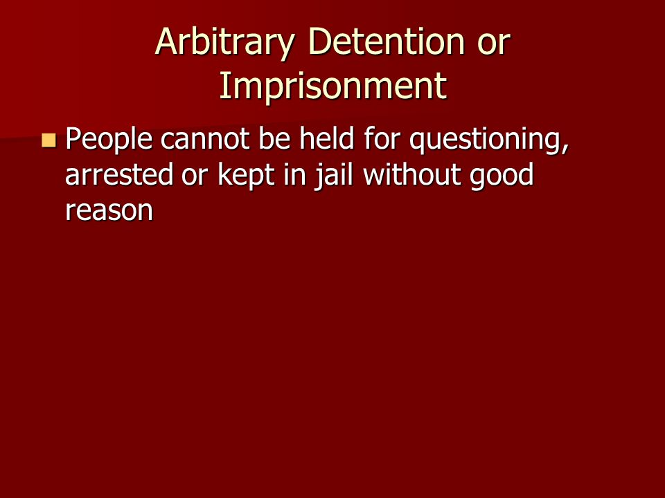 Arbitrary Detention or Imprisonment