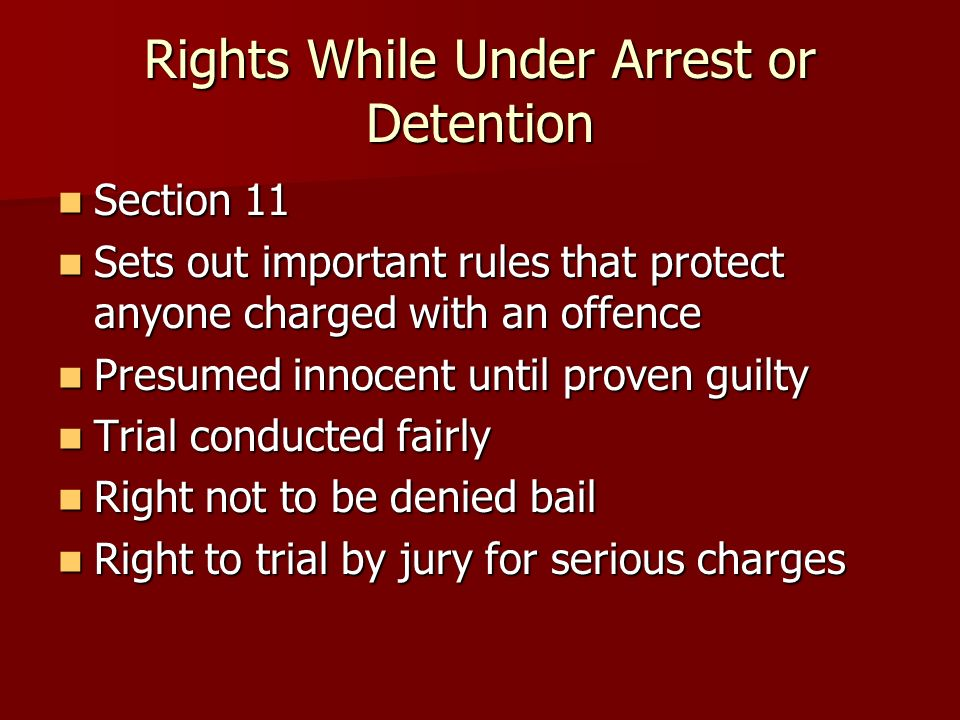 Rights While Under Arrest or Detention