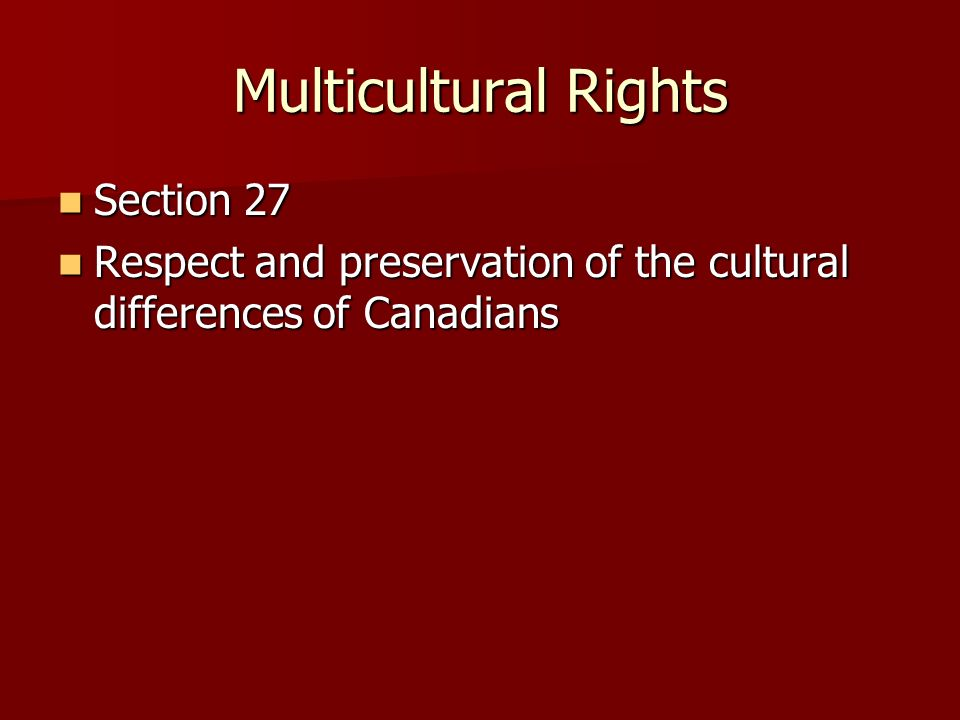 Multicultural Rights Section 27