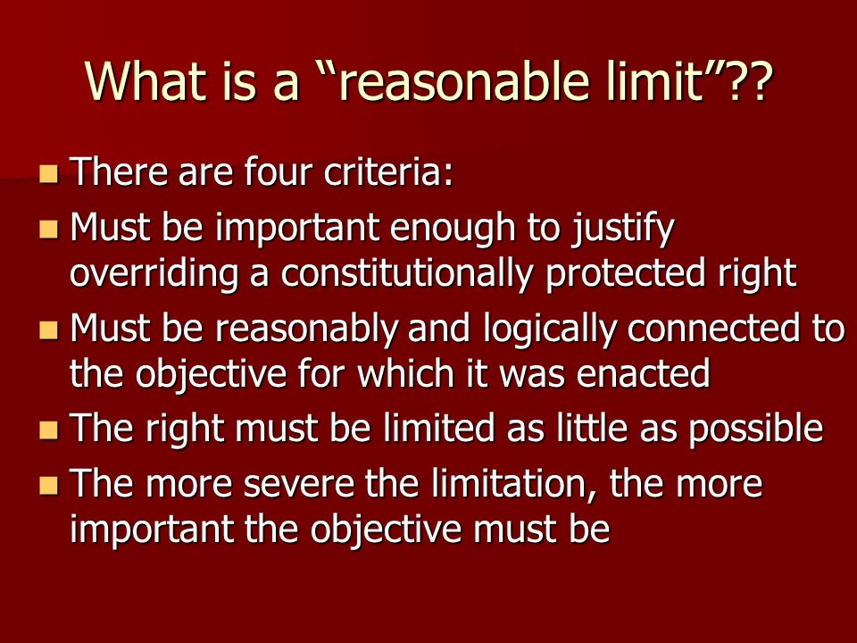 What is a reasonable limit