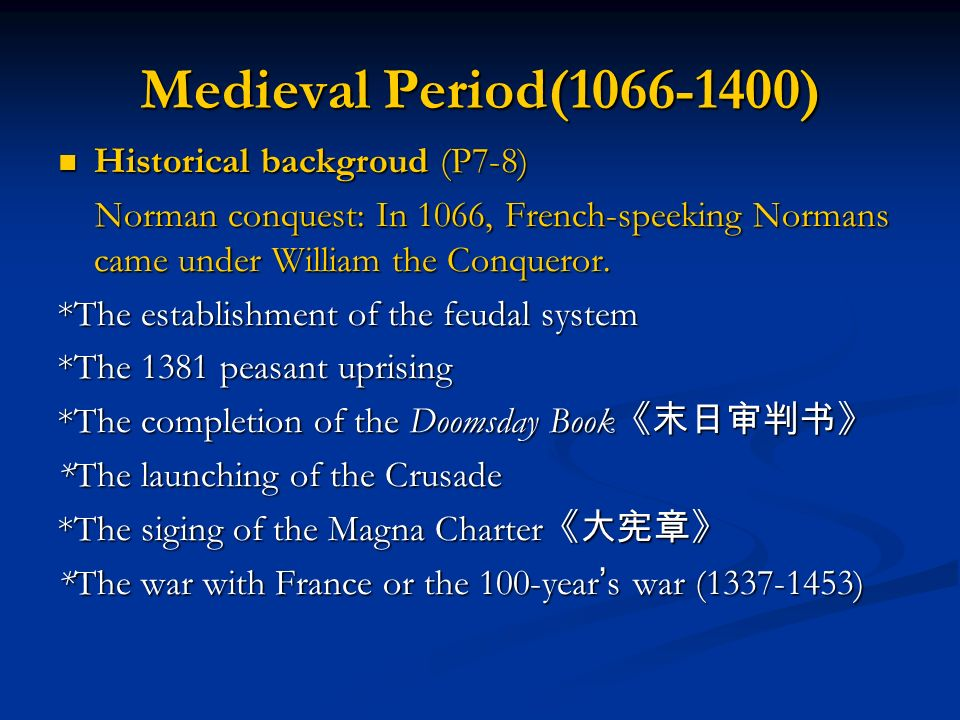 Medieval Period( ) Historical backgroud (P7-8)