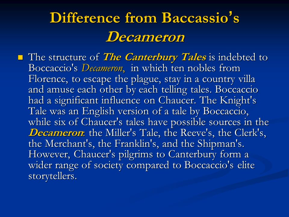 Difference from Baccassio's Decameron