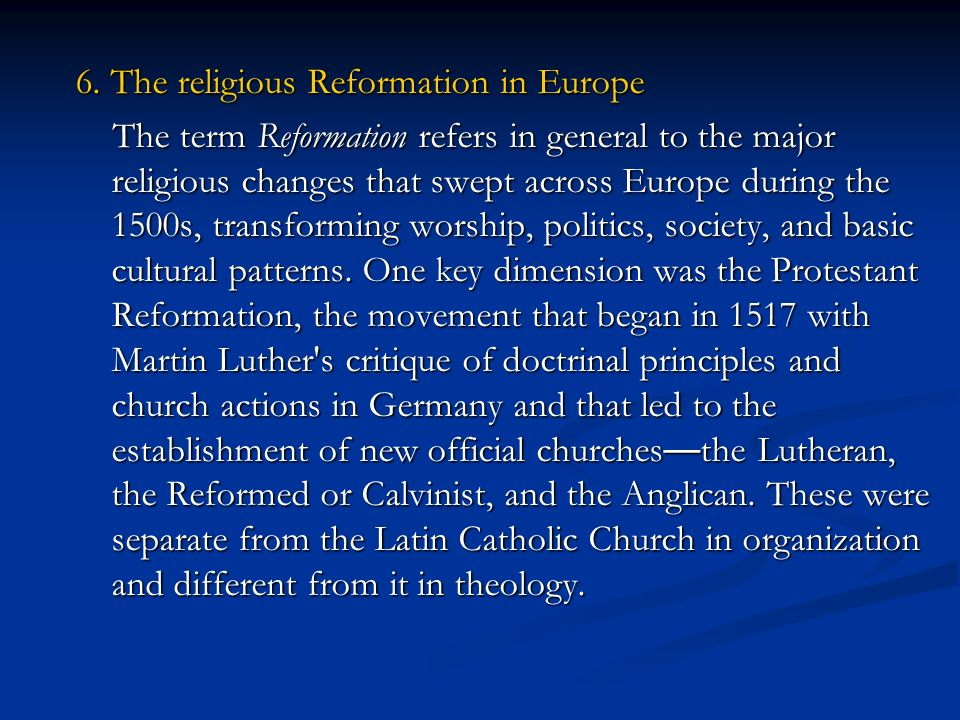 6. The religious Reformation in Europe
