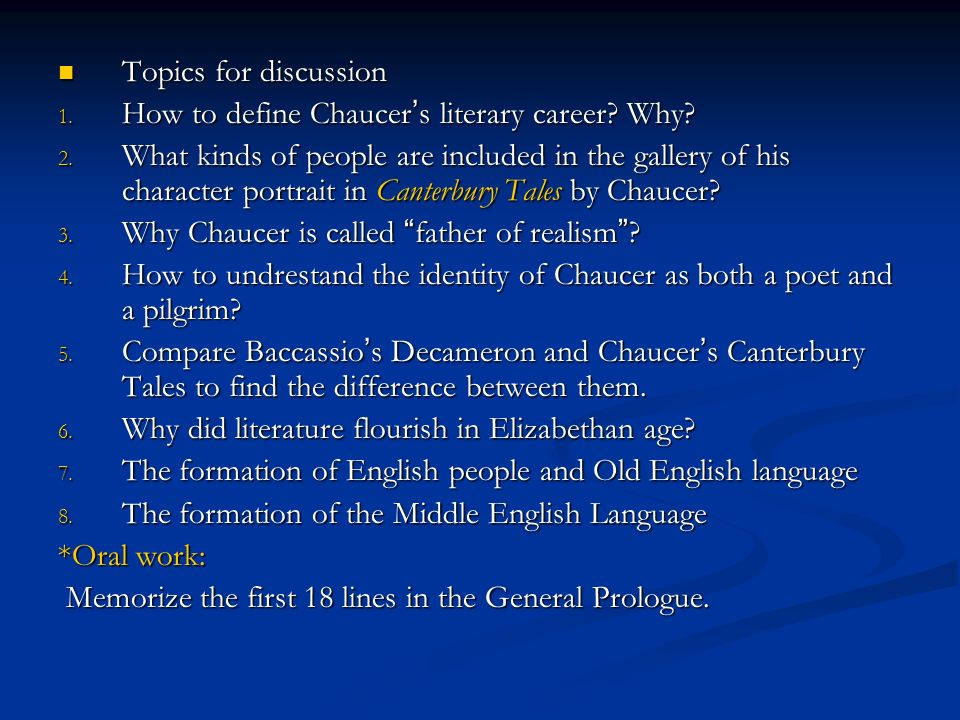Topics for discussion How to define Chaucer's literary career Why