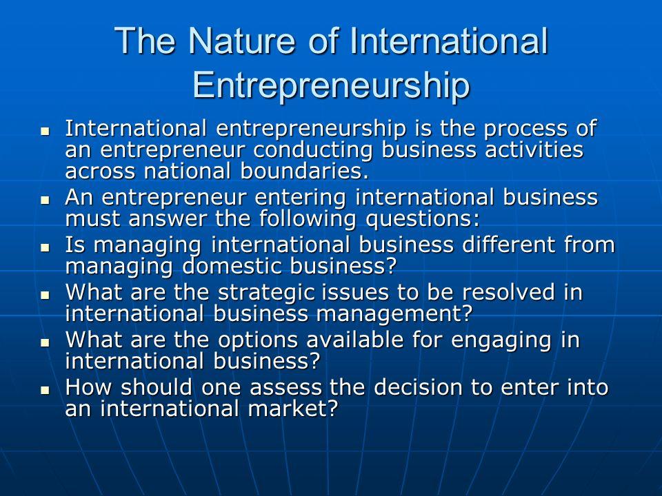 The Nature of International Entrepreneurship
