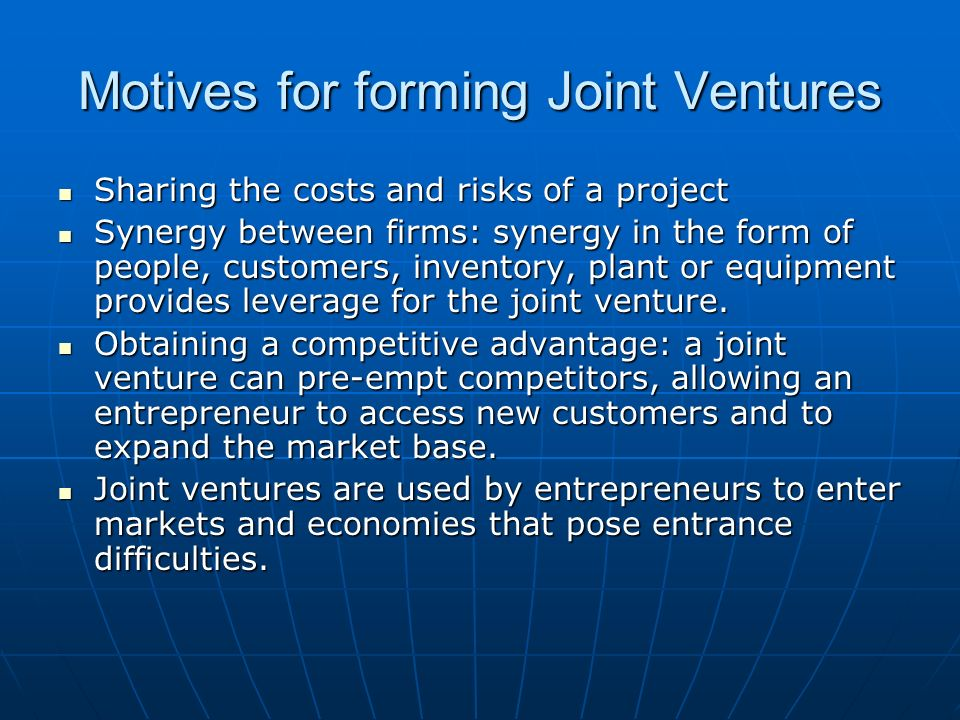 Motives for forming Joint Ventures