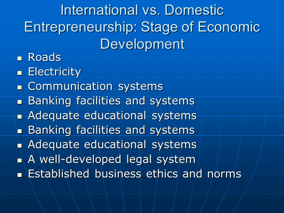International vs. Domestic Entrepreneurship: Stage of Economic Development