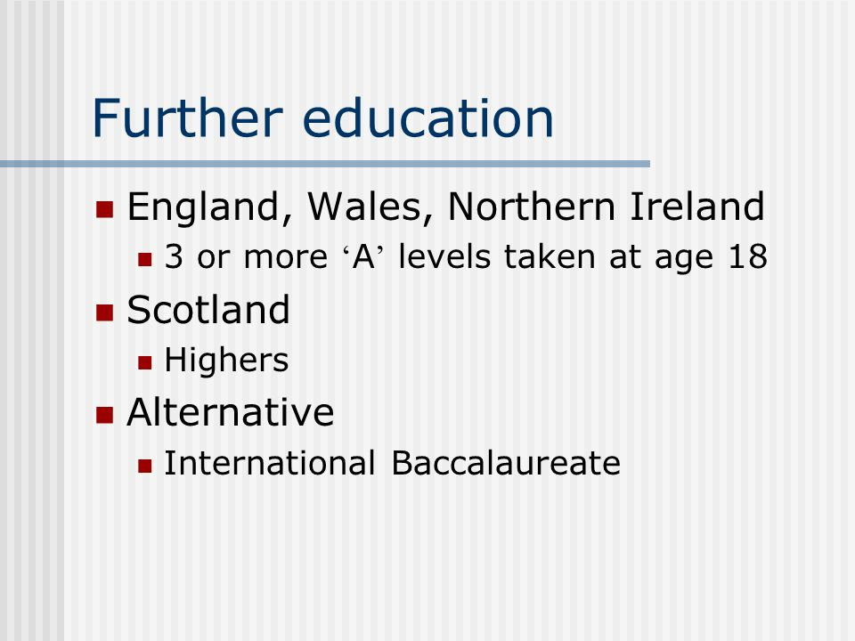 Further education England, Wales, Northern Ireland Scotland