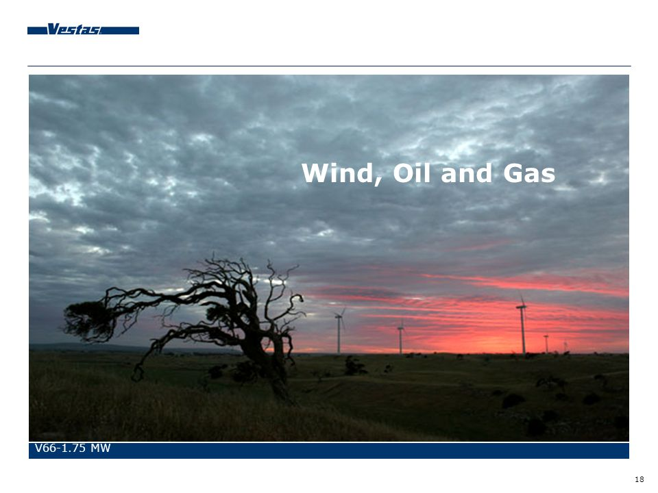 Wind, Oil and Gas V MW