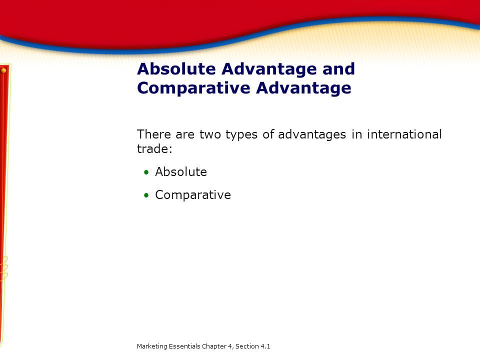 Absolute Advantage and Comparative Advantage