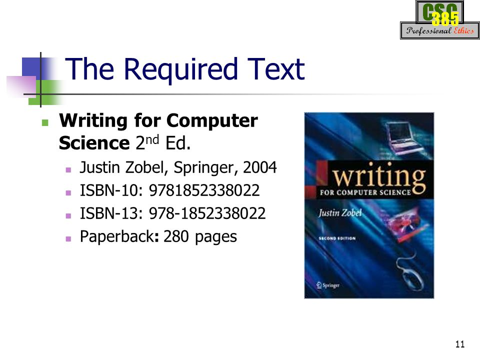 csc professional and ethical issues in computer science ppt the required text writing for computer science 2nd ed
