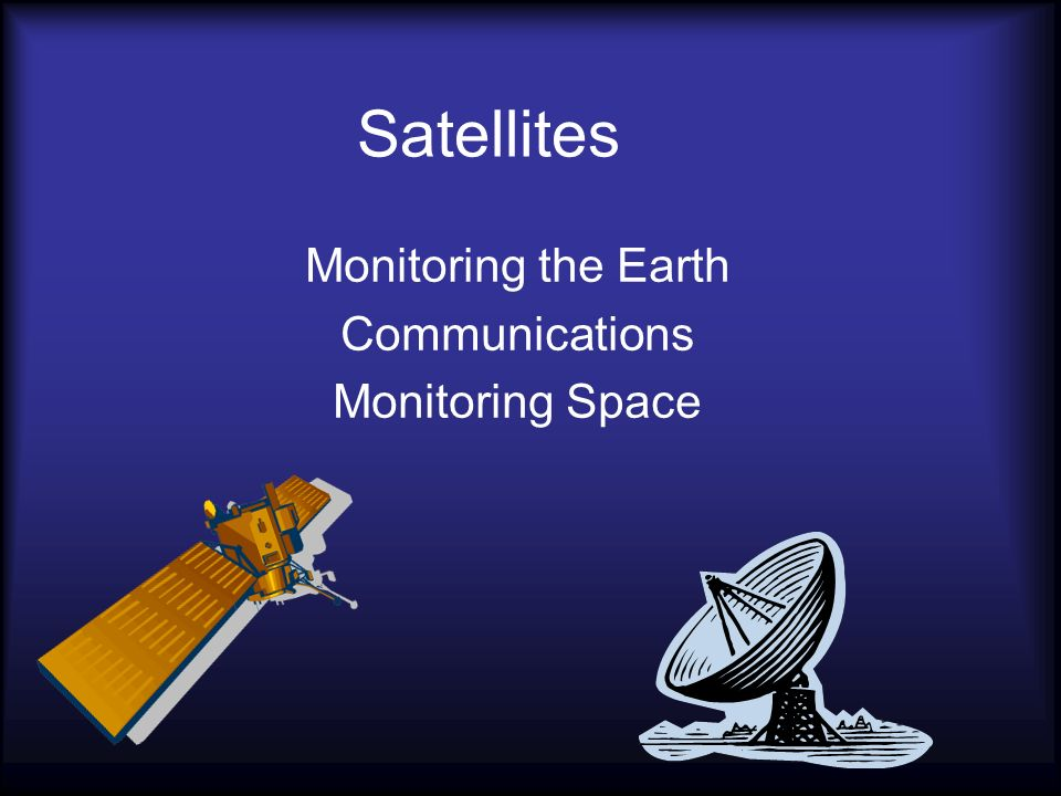 Monitoring the Earth Communications Monitoring Space