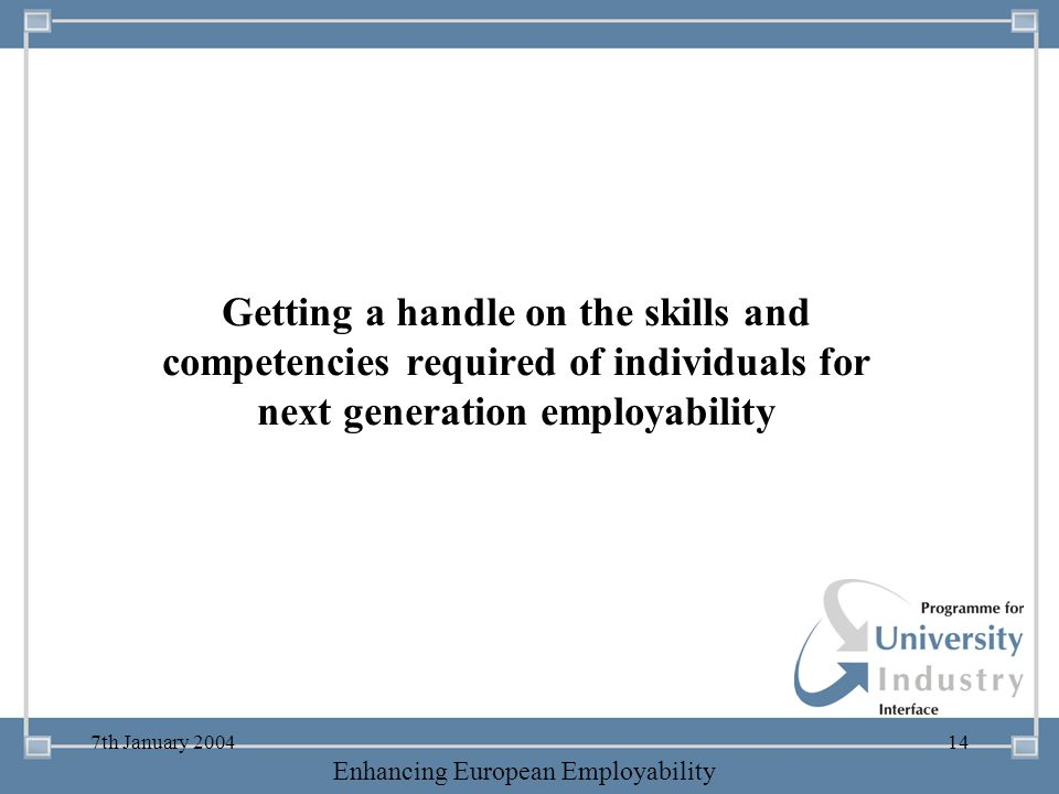 Getting a handle on the skills and competencies required of individuals for next generation employability
