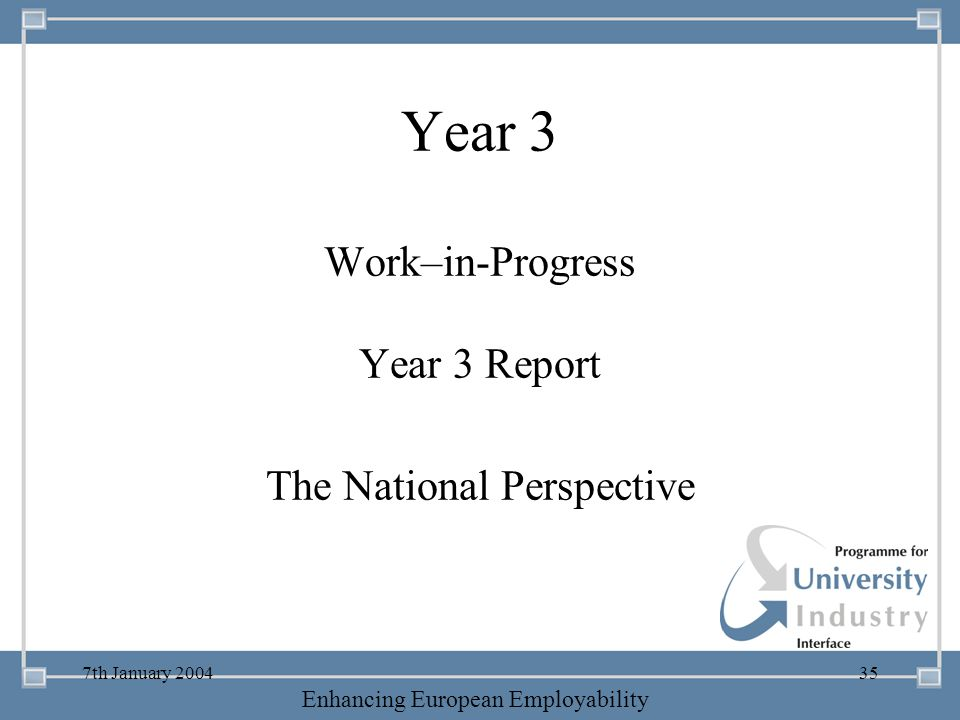 Year 3 Work–in-Progress Year 3 Report The National Perspective