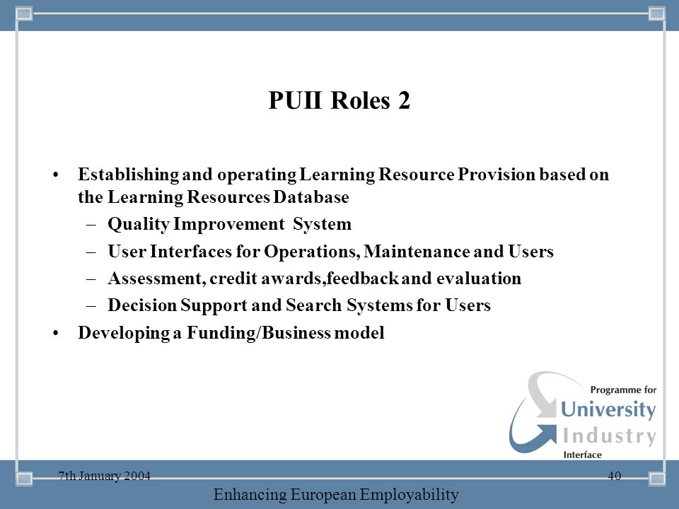 PUII Roles 2 Establishing and operating Learning Resource Provision based on the Learning Resources Database.
