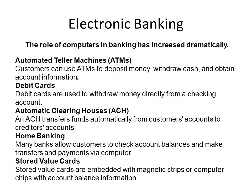 the role of e banking and deposit mobilization Financial sector regulation, bank franchise values and savings mobilization  upward pressure on the deposit rate of interest and this would in turn boost the.