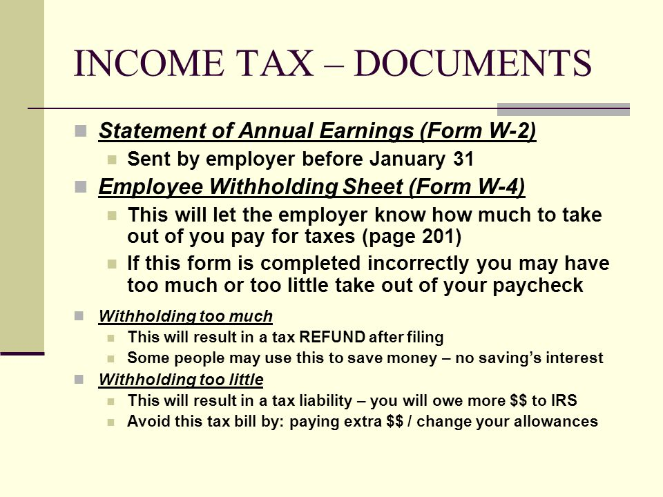 INCOME TAX – DOCUMENTS Statement of Annual Earnings (Form W-2)