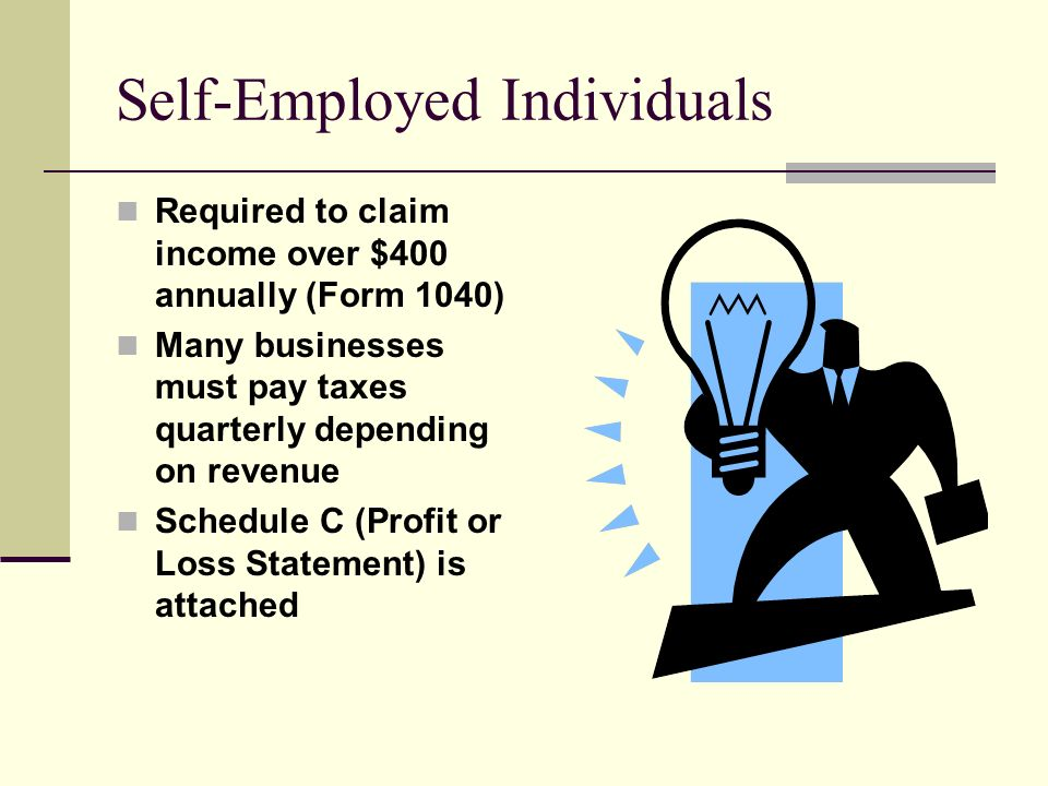 Self-Employed Individuals
