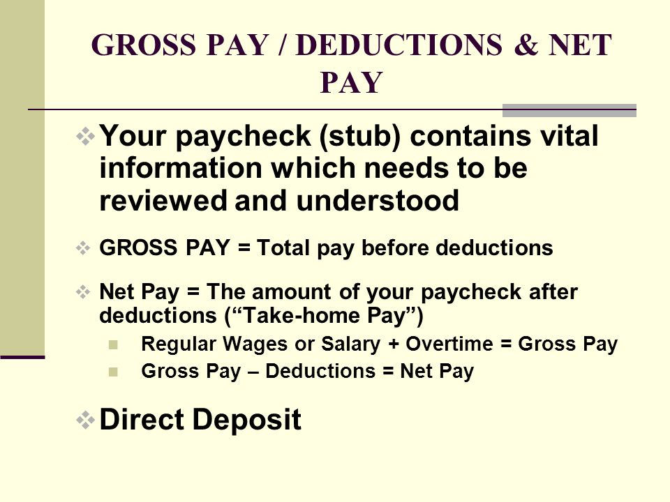 GROSS PAY / DEDUCTIONS & NET PAY